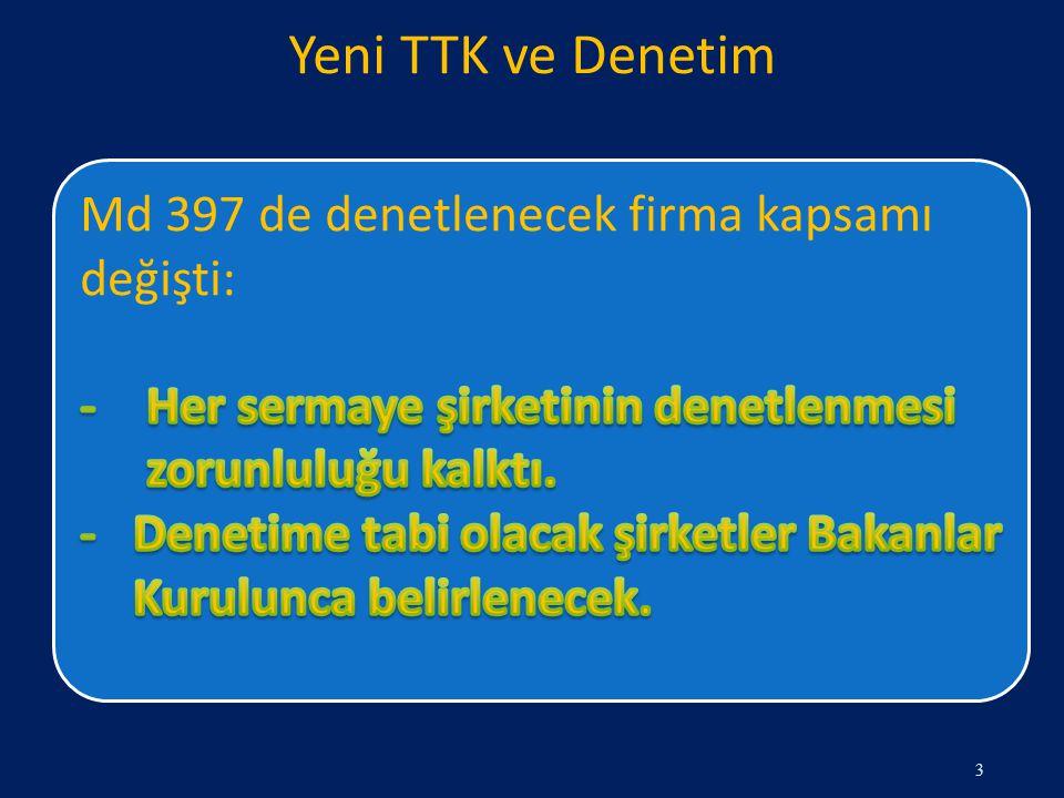 Yeni TTK ve Denetim Md 397 de denetlenecek firma kapsamı değişti:
