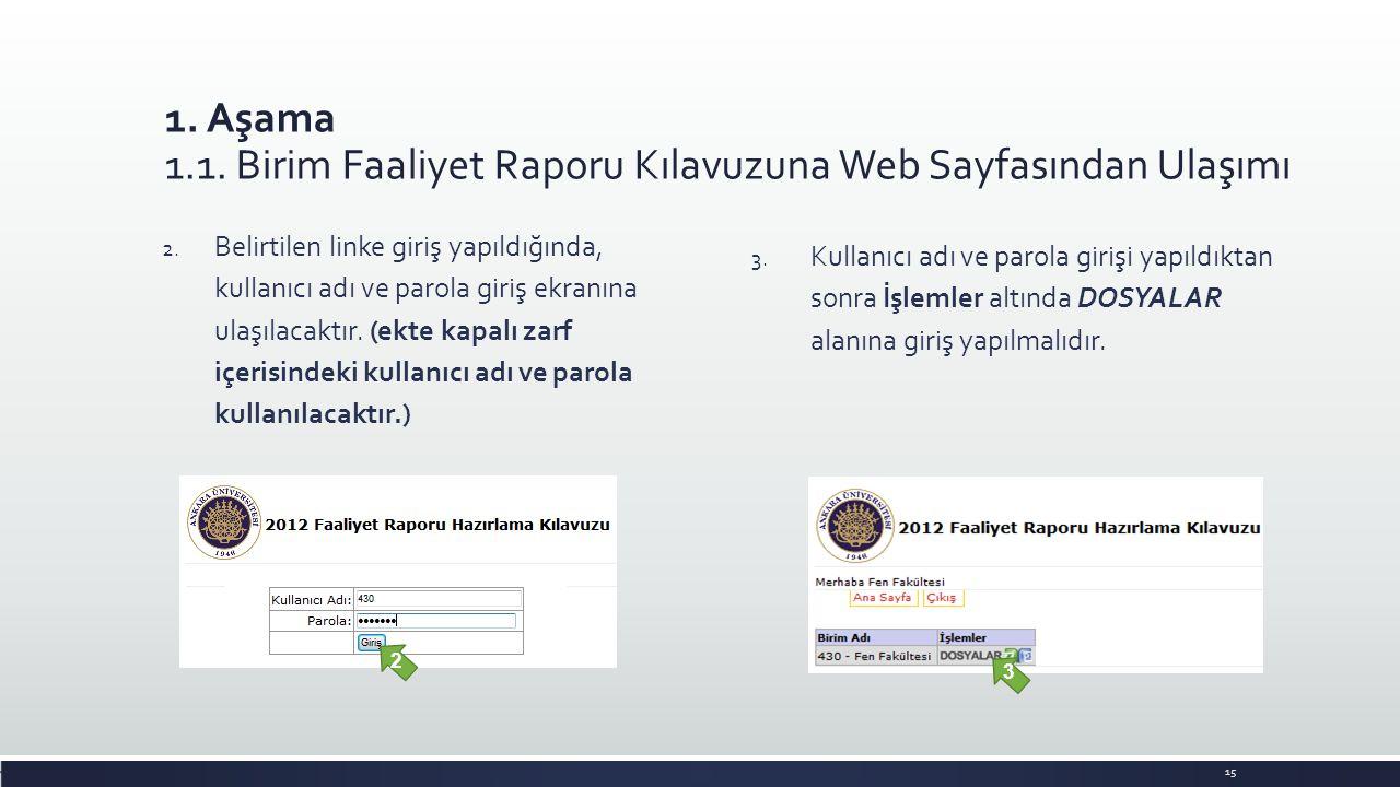 1. Aşama 1.1. Birim Faaliyet Raporu Kılavuzuna Web Sayfasından Ulaşımı