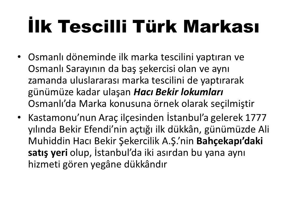 İlk Tescilli Türk Markası