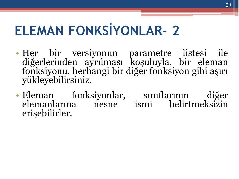 ELEMAN FONKSİYONLAR- 2