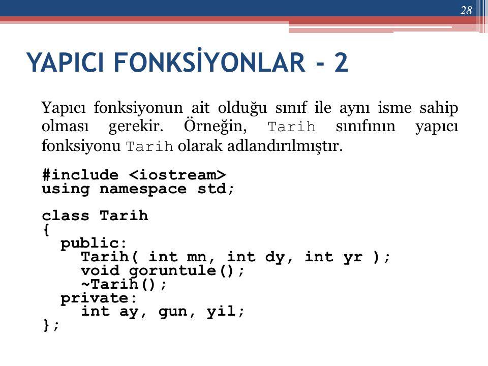 YAPICI FONKSİYONLAR - 2