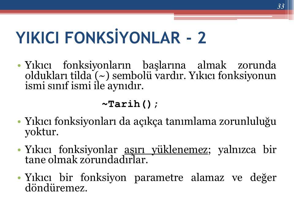 YIKICI FONKSİYONLAR - 2