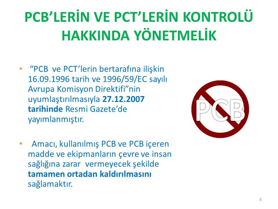 PCB'LERİN VE PCT'LERİN KONTROLÜ HAKKINDA YÖNETMELİK