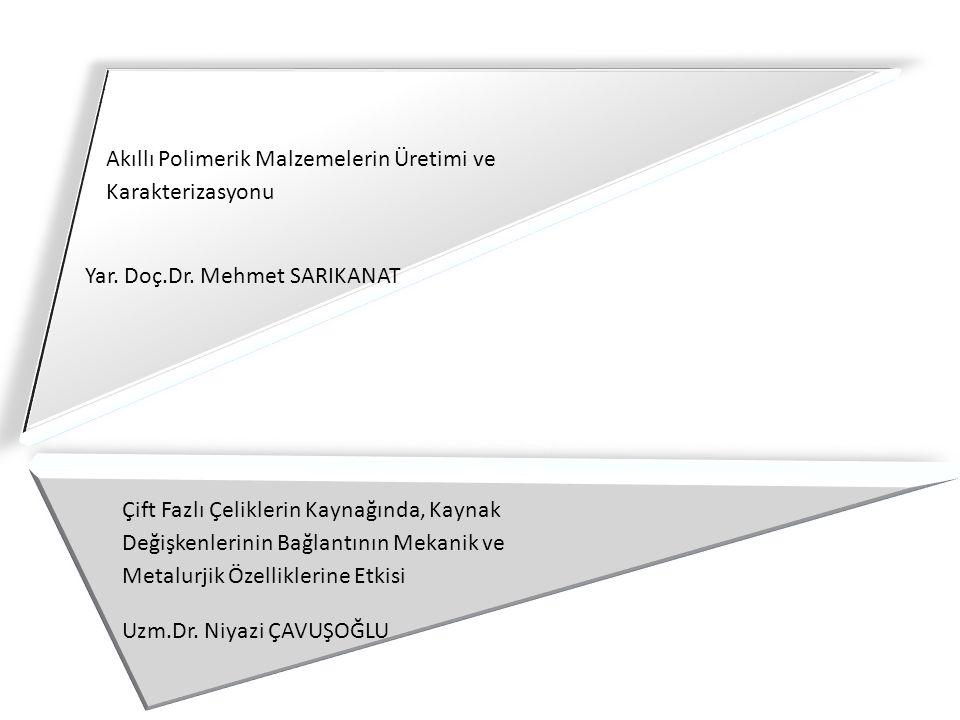 Akıllı Polimerik Malzemelerin Üretimi ve Karakterizasyonu