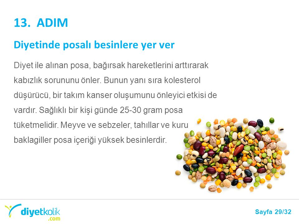 13. ADIM Diyetinde posalı besinlere yer ver