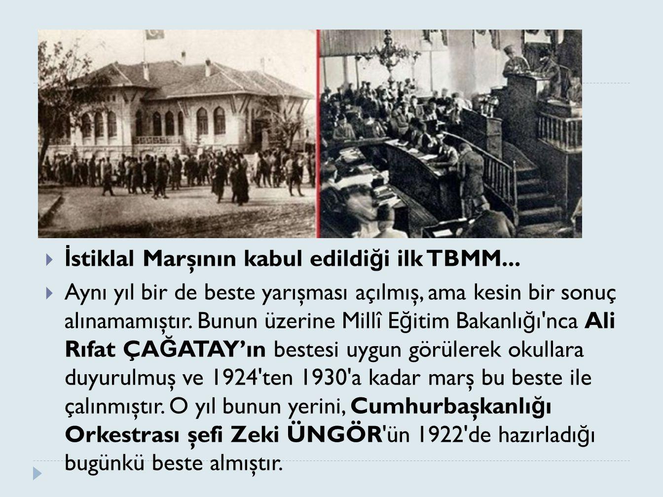 İstiklal Marşının kabul edildiği ilk TBMM...