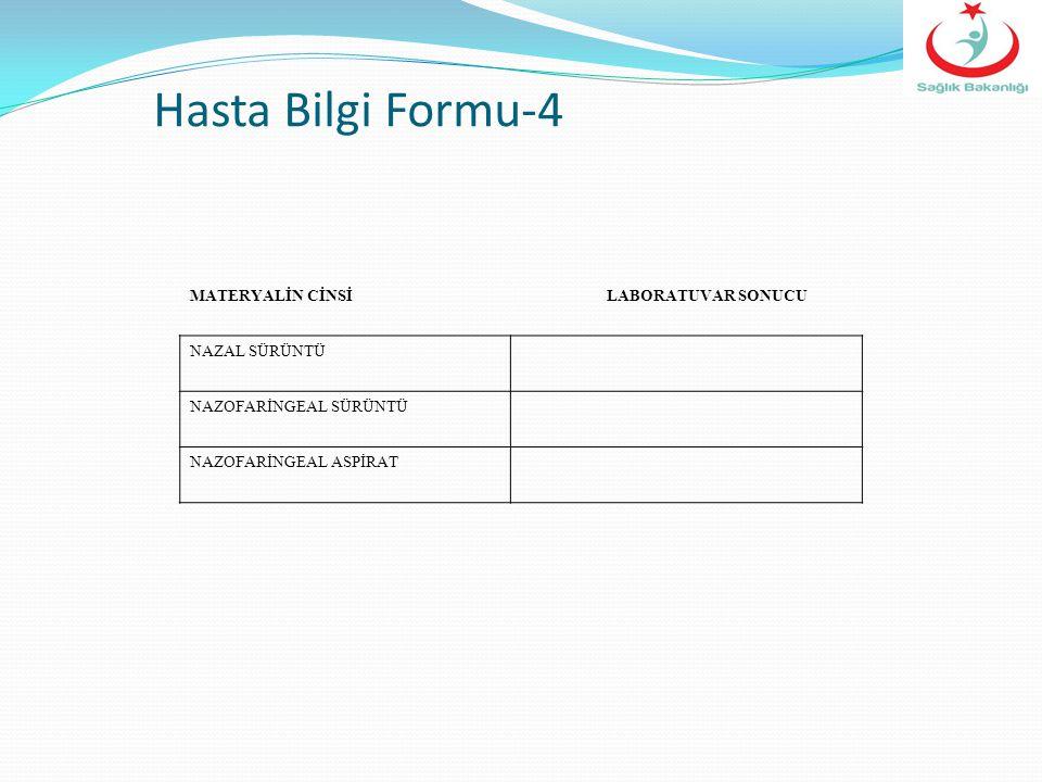 Hasta Bilgi Formu-4 NAZAL SÜRÜNTÜ NAZOFARİNGEAL SÜRÜNTÜ