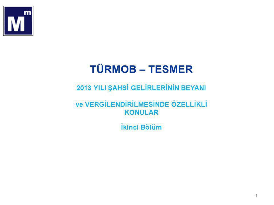 TÜRMOB – TESMER 2013 YILI ŞAHSİ GELİRLERİNİN BEYANI