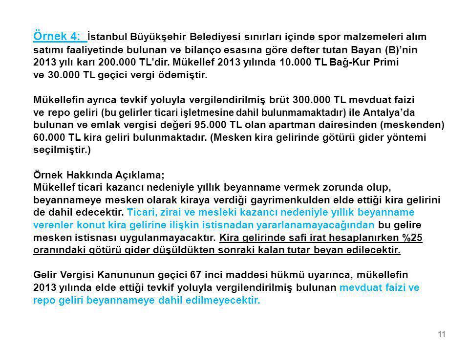 Örnek 4: İstanbul Büyükşehir Belediyesi sınırları içinde spor malzemeleri alım