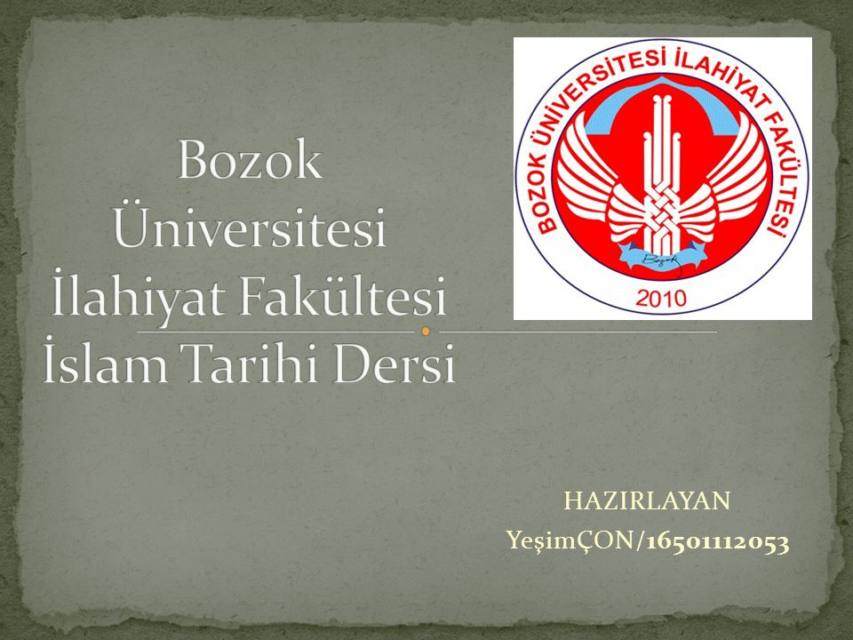 Bozok Üniversitesi İlahiyat Fakültesi İslam Tarihi Dersi