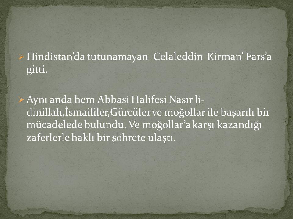 Hindistan'da tutunamayan Celaleddin Kirman' Fars'a gitti.