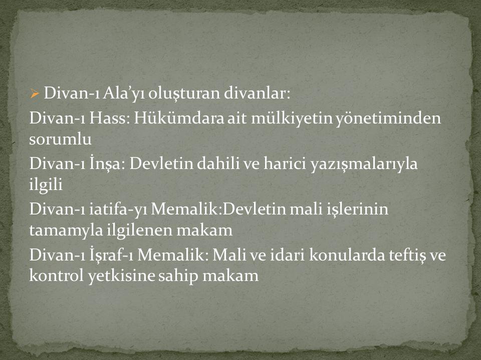Divan-ı Ala'yı oluşturan divanlar: