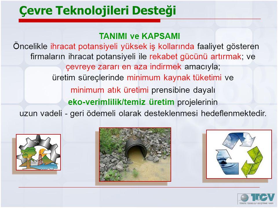 Çevre Teknolojileri Desteği
