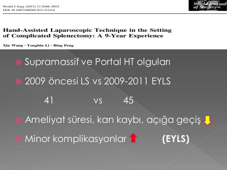 Supramassif ve Portal HT olguları 2009 öncesi LS vs 2009-2011 EYLS