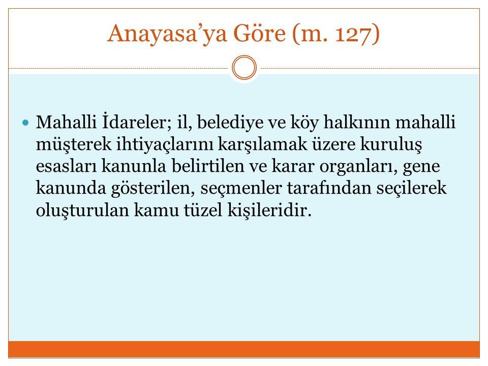 Anayasa'ya Göre (m. 127)
