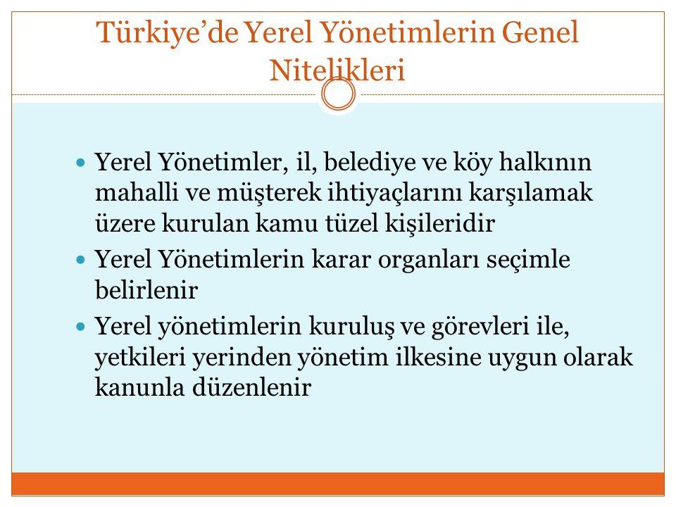 Türkiye'de Yerel Yönetimlerin Genel Nitelikleri