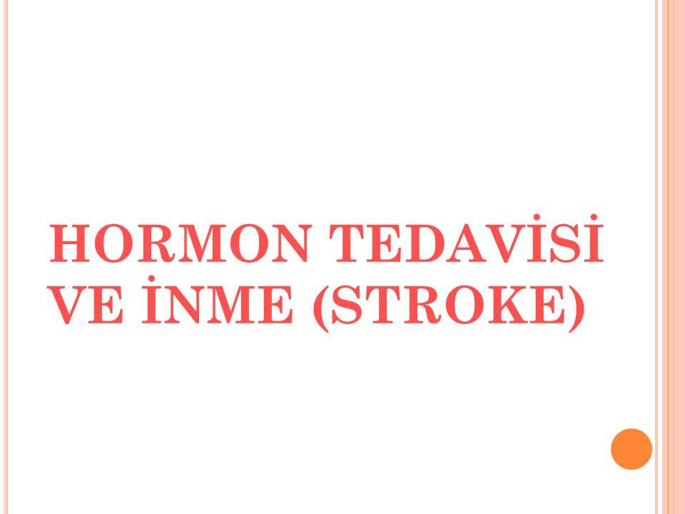 HORMON TEDAVİSİ VE İNME (STROKE)