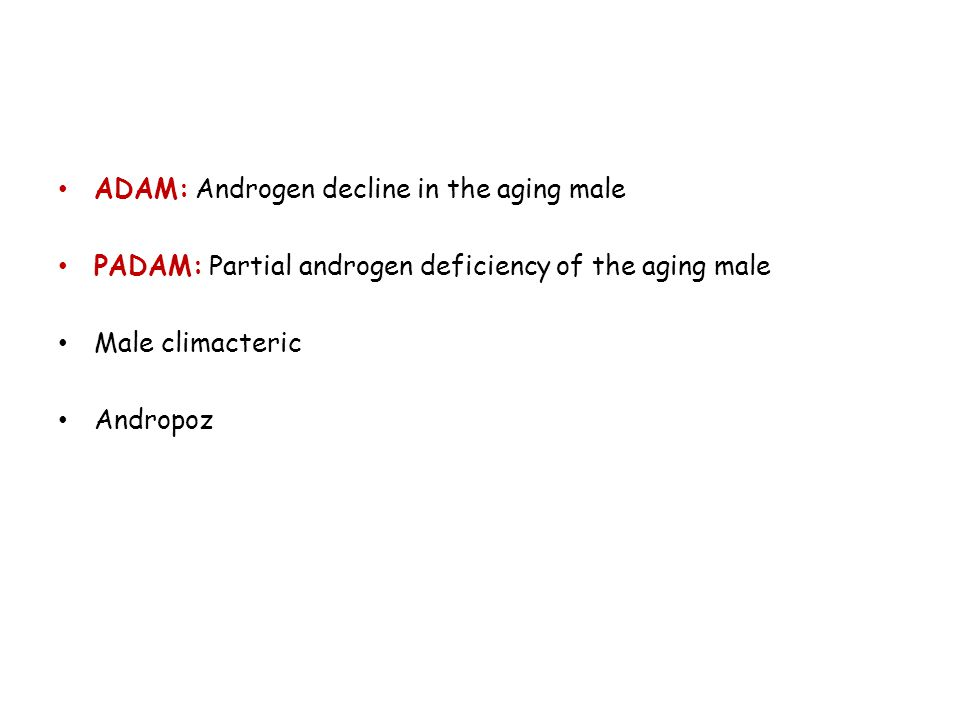 ADAM: Androgen decline in the aging male