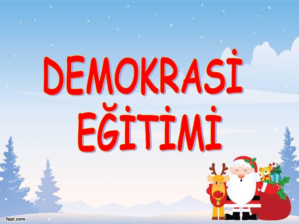 DEMOKRASİ EĞİTİMİ