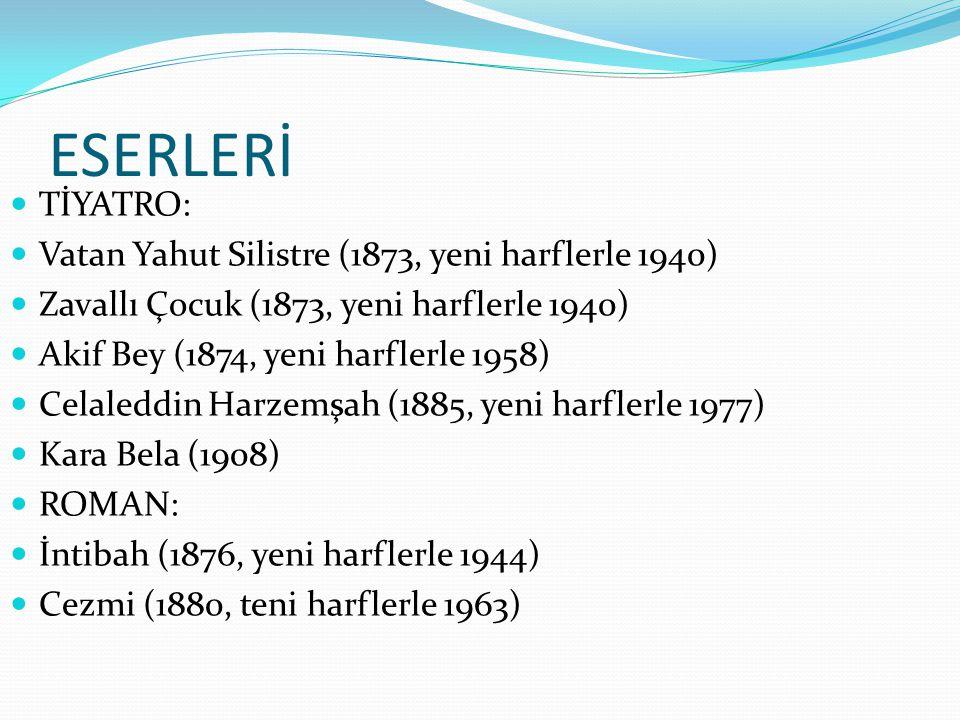 ESERLERİ TİYATRO: Vatan Yahut Silistre (1873, yeni harflerle 1940)