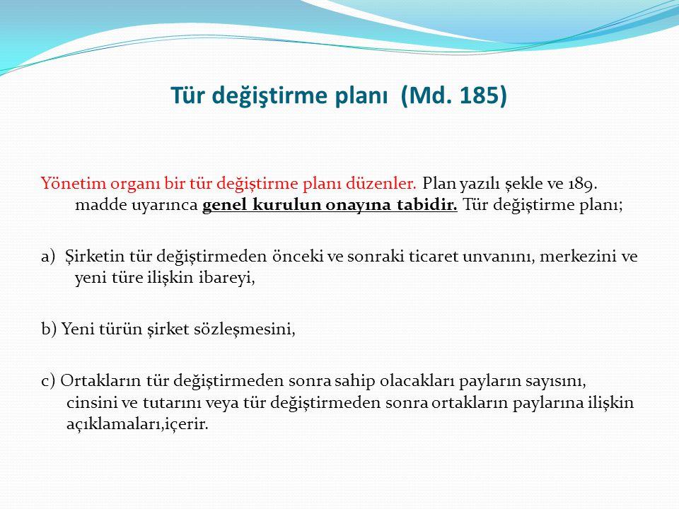 Tür değiştirme planı (Md. 185)