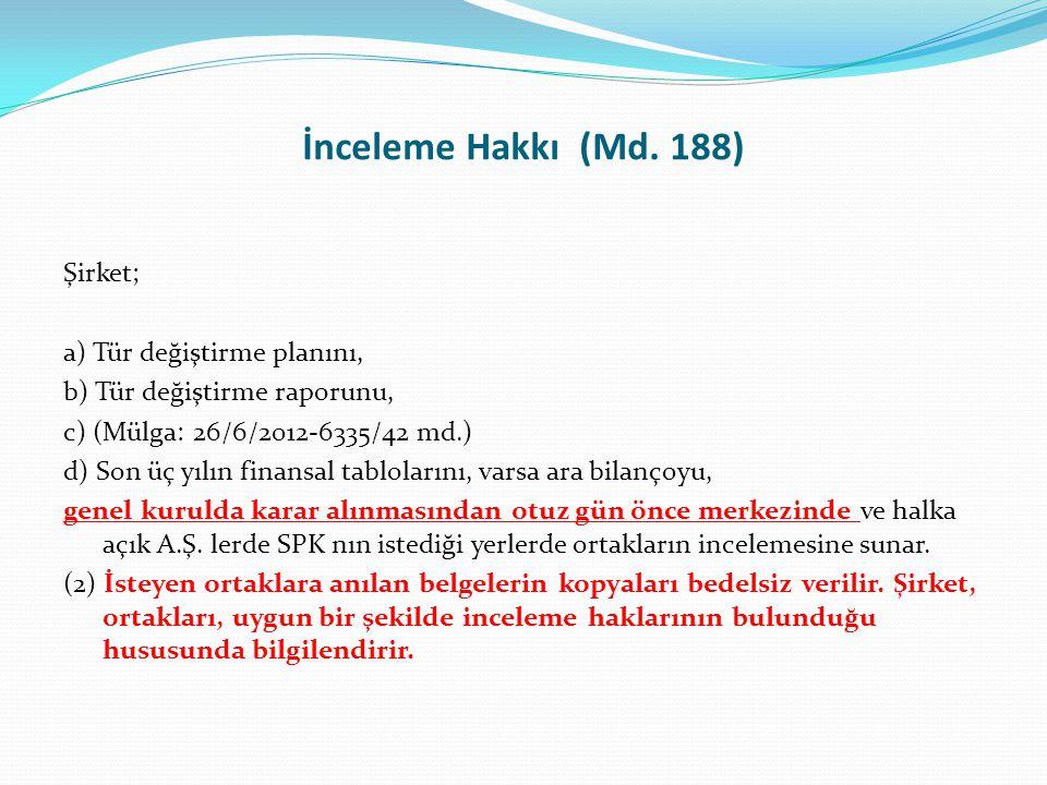 İnceleme Hakkı (Md. 188)