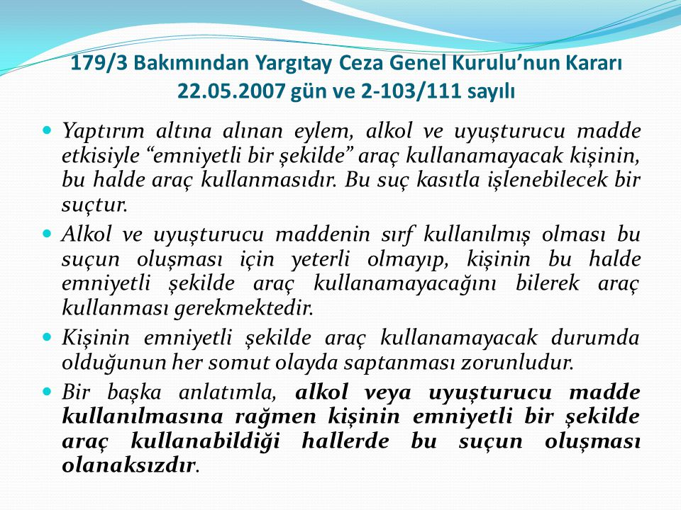 179/3 Bakımından Yargıtay Ceza Genel Kurulu'nun Kararı 22. 05
