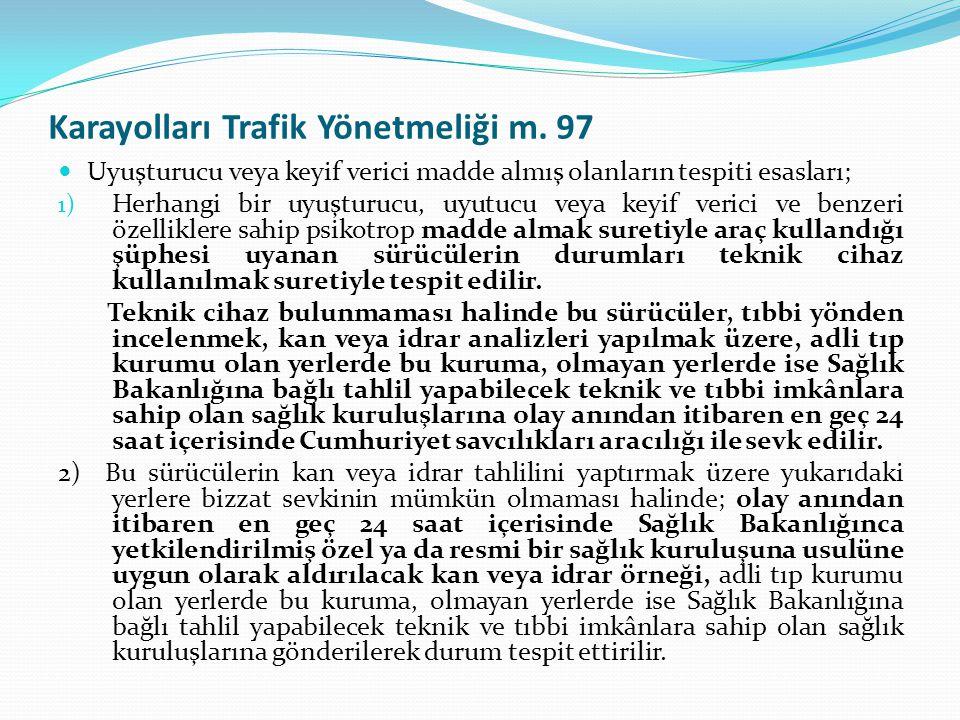 Karayolları Trafik Yönetmeliği m. 97