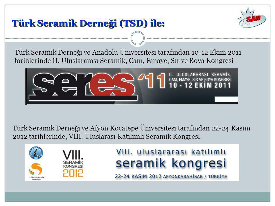 Türk Seramik Derneği (TSD) ile: