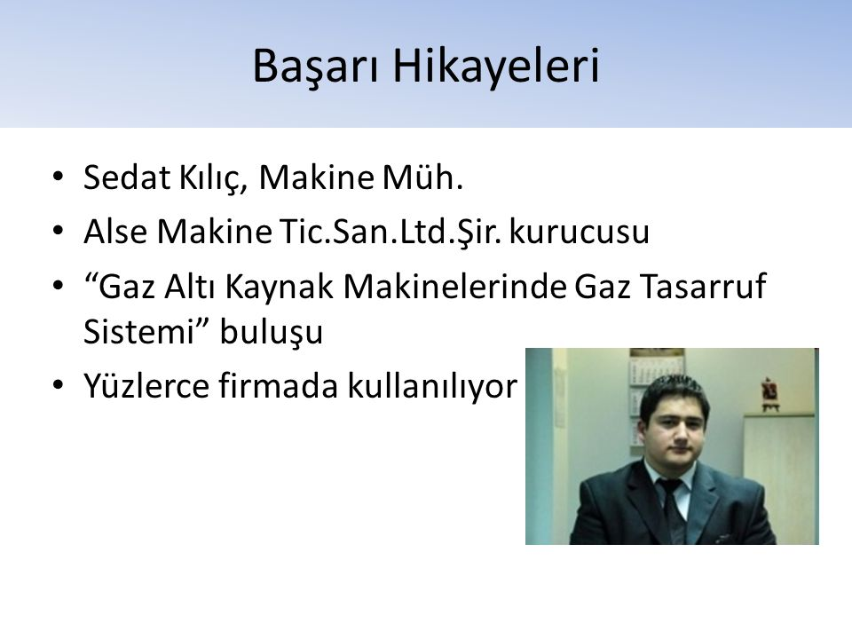 Başarı Hikayeleri Sedat Kılıç, Makine Müh.