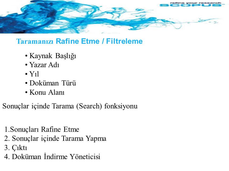 Taramanızı Rafine Etme / Filtreleme