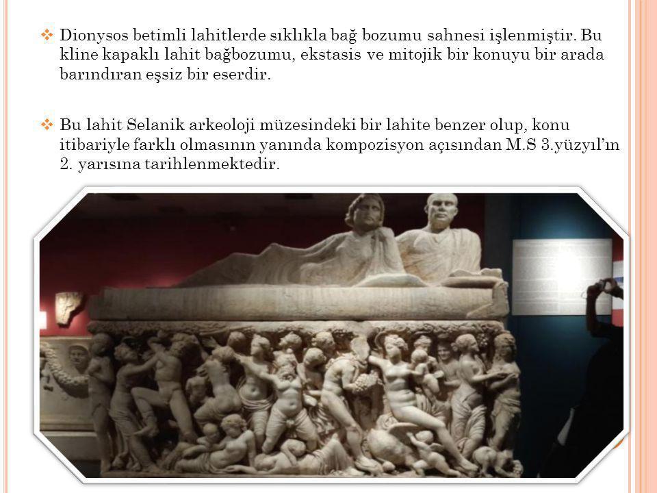 Dionysos betimli lahitlerde sıklıkla bağ bozumu sahnesi işlenmiştir