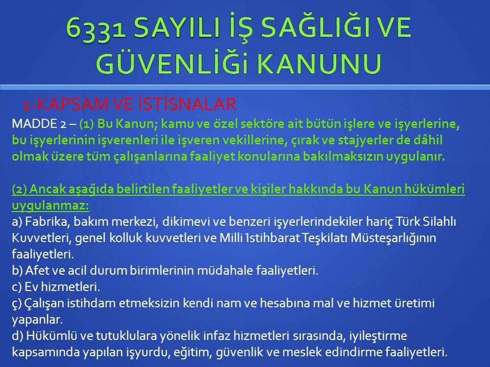 6331 SAYILI İŞ SAĞLIĞI VE GÜVENLİĞi KANUNU