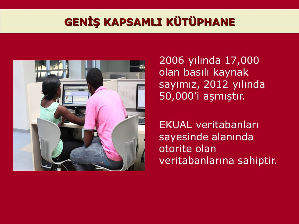 GENİŞ KAPSAMLI KÜTÜPHANE