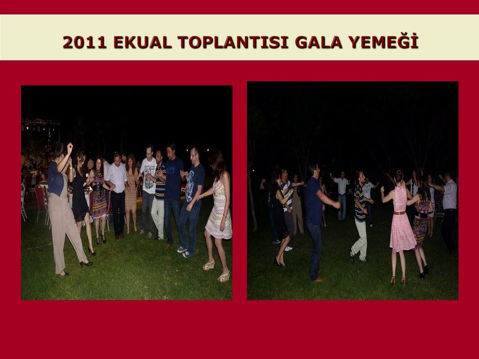 2011 EKUAL TOPLANTISI GALA YEMEĞİ