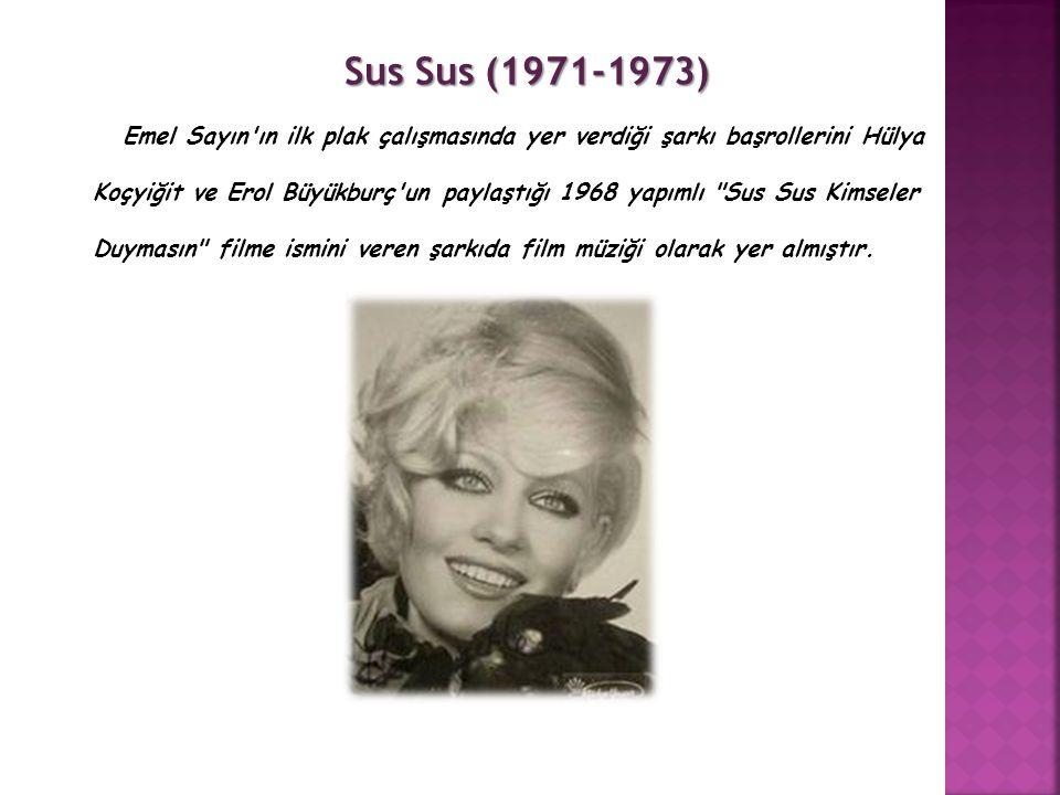 Sus Sus (1971-1973)