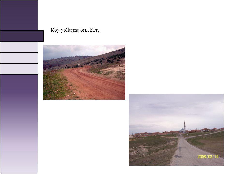 Köy yollarına örnekler;