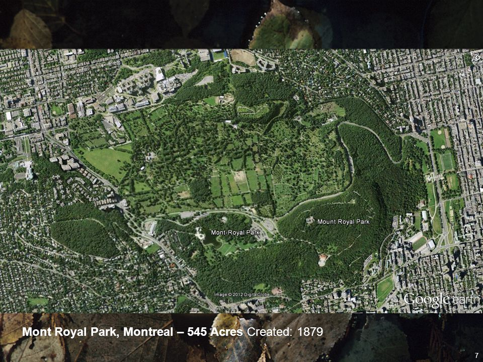 Mont Royal Park, Montreal – 545 Acres Created: 1879