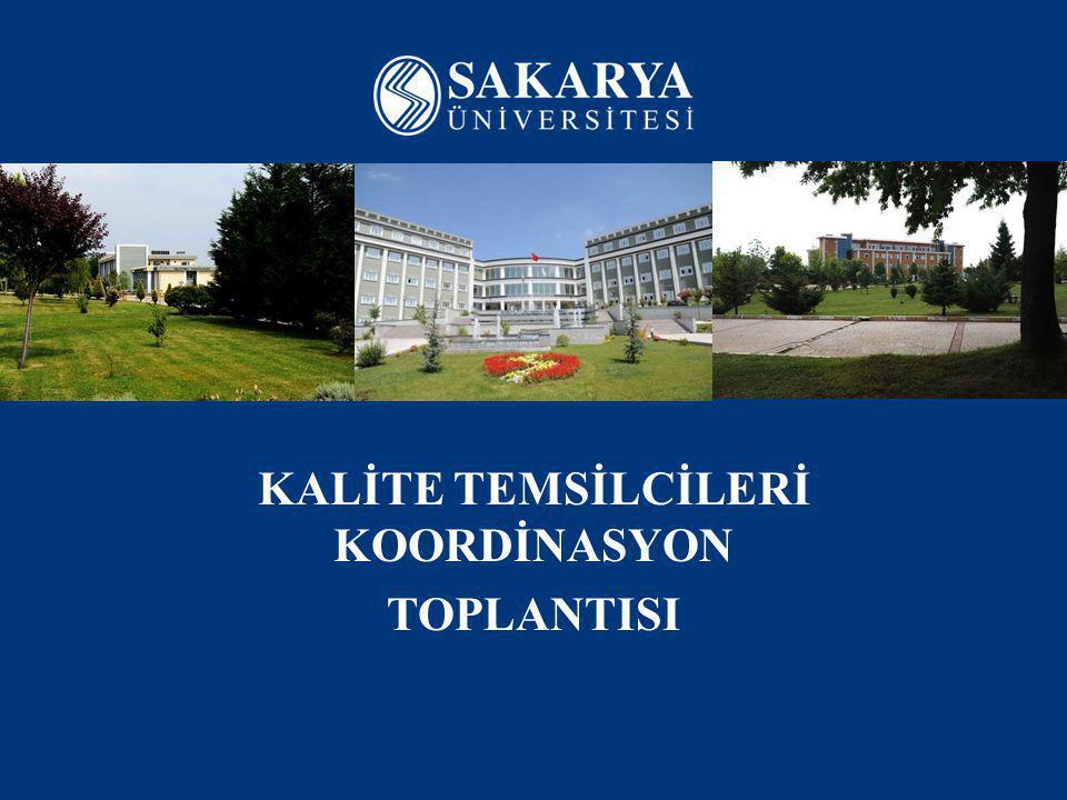 KALİTE TEMSİLCİLERİ KOORDİNASYON TOPLANTISI