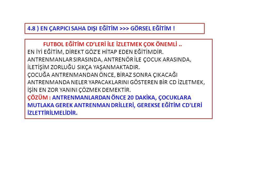 4.8 ) EN ÇARPICI SAHA DIŞI EĞİTİM >>> GÖRSEL EĞİTİM !