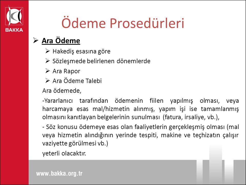 Ödeme Prosedürleri Ara Ödeme Hakediş esasına göre