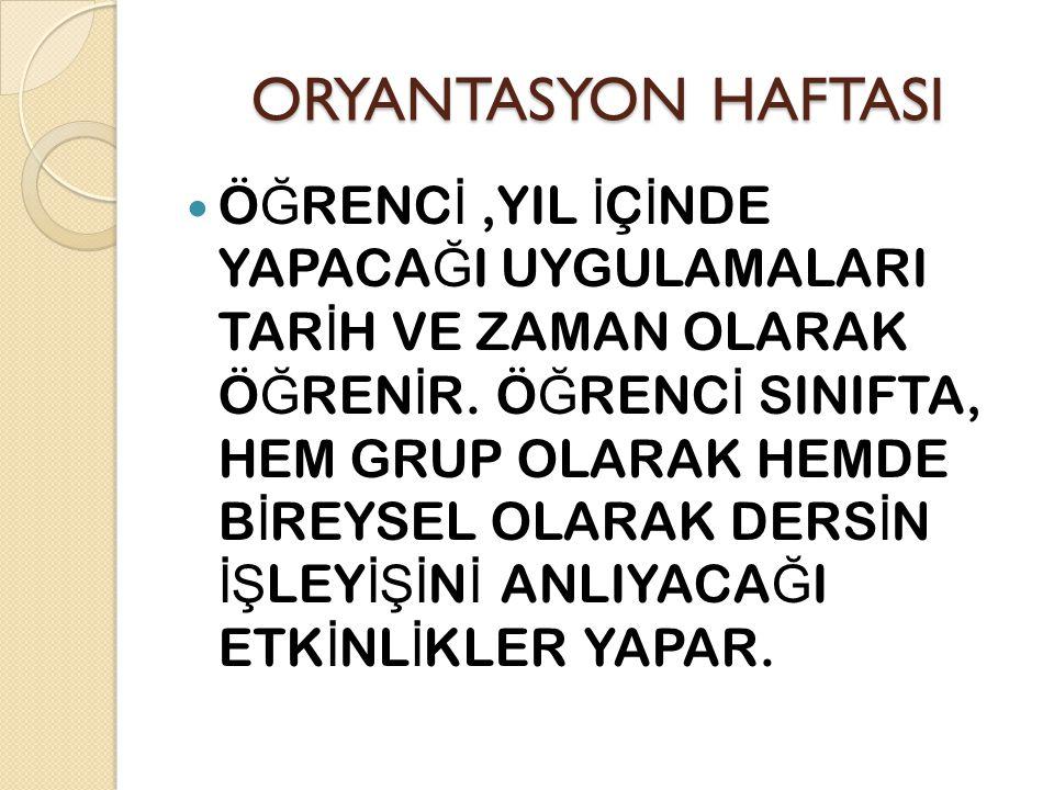 ORYANTASYON HAFTASI