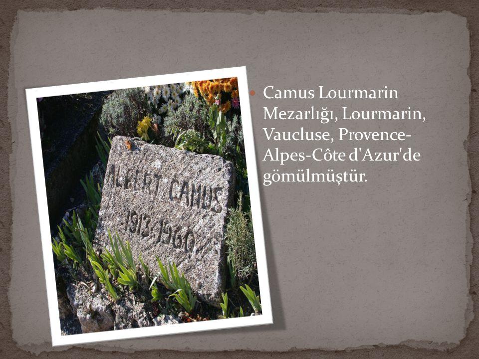 Camus Lourmarin Mezarlığı, Lourmarin, Vaucluse, Provence- Alpes-Côte d Azur de gömülmüştür.