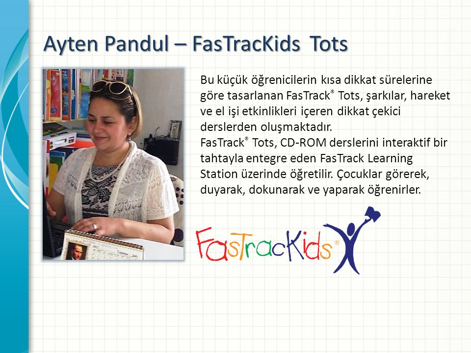 Ayten Pandul – FasTracKids Tots
