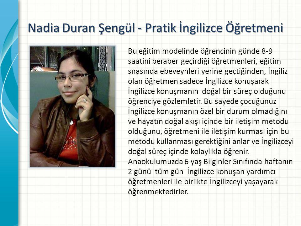 Nadia Duran Şengül - Pratik İngilizce Öğretmeni