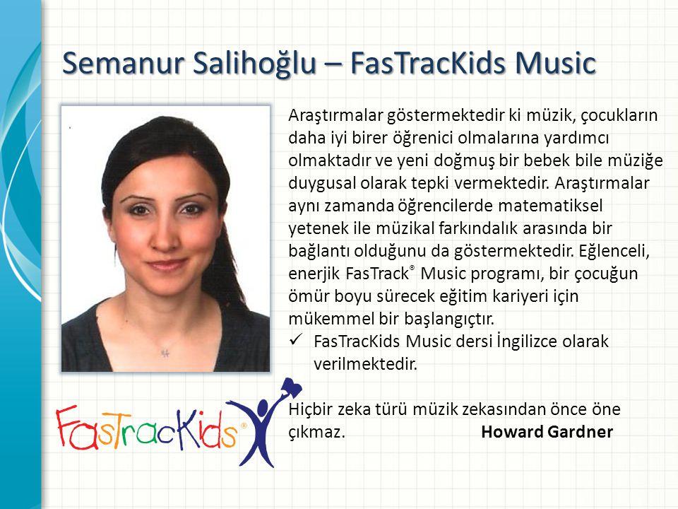 Semanur Salihoğlu – FasTracKids Music