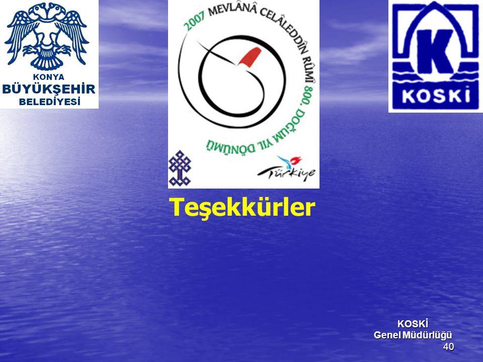 Teşekkürler KOSKİ Genel Müdürlüğü