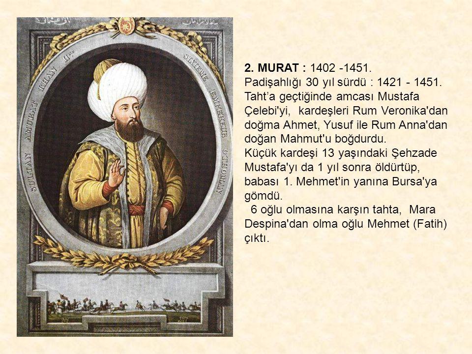2. MURAT : 1402 -1451.
