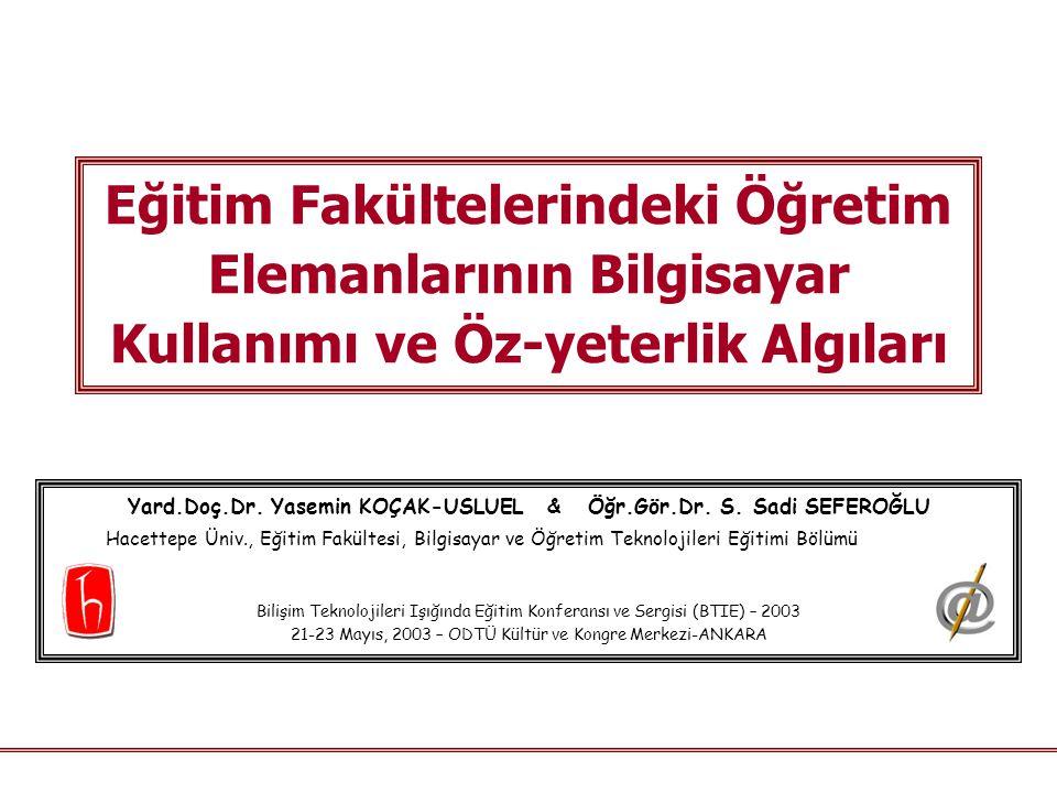 Yard.Doç.Dr. Yasemin KOÇAK-USLUEL & Öğr.Gör.Dr. S. Sadi SEFEROĞLU