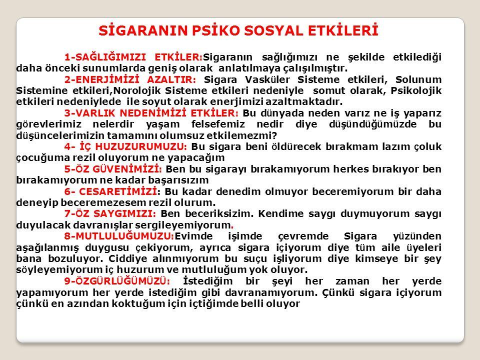 SİGARANIN PSİKO SOSYAL ETKİLERİ